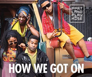 Portland Playhouse How We Got On 2