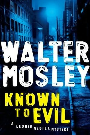 walter mosley's known to evil