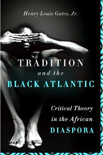 book_tradition_and_the_black_atlantic_500
