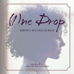 Book Cover: One Drop By Yaba Blay