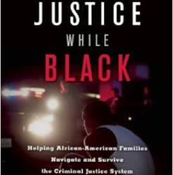 Justice While Black book cover