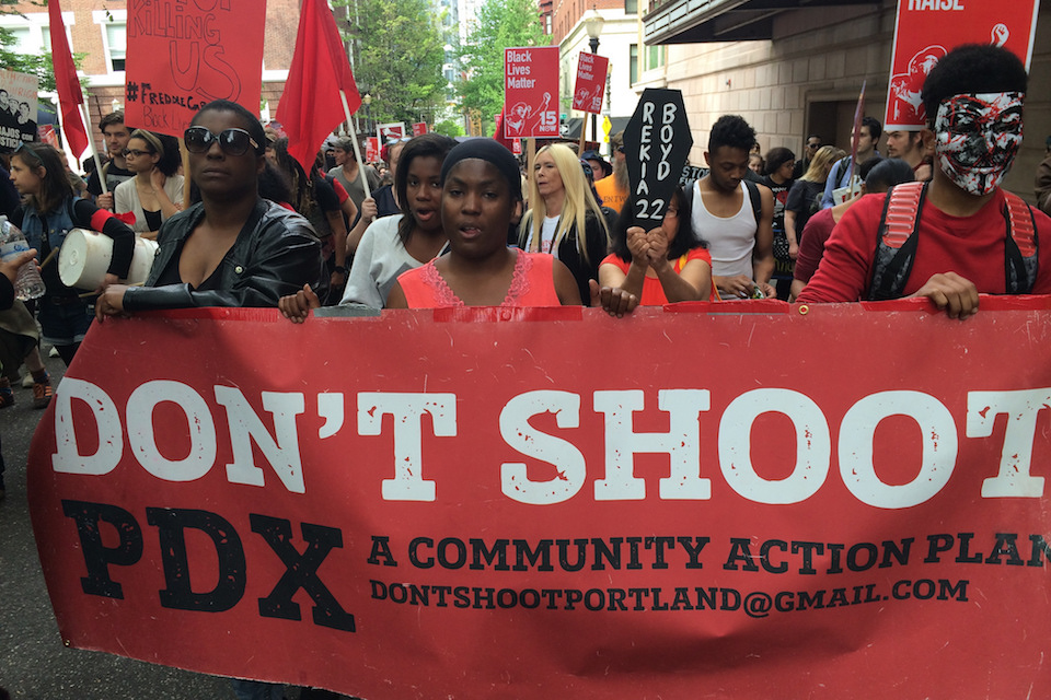 Don't Shoot Portland protest against death of Freddie Gray in police custody, May 1, 2015.