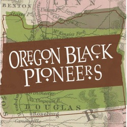 Preservation Award Honors Oregon Black Pioneers