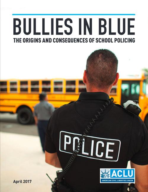 bullies in blue aclu 2017