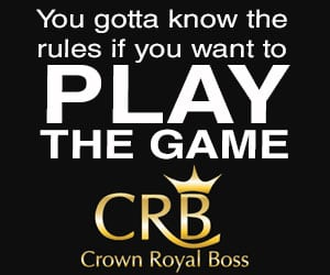 Crown Royal Boss Play the Game