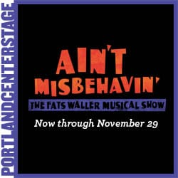 Portland Center Stage Ain't Misbehavin'